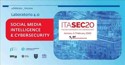 SAVE THE DATE - Conferenza nazionale ITASEC sulla cybersecurity ad Ancona dal 4 al 7 febbraio e laboratorio Social Media Intelligence 4/2/2020