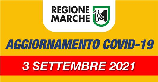 Coronavirus Marche: aggiornamento dati dal Servizio Sanità - situazione al 03/09/2021 ore 12.00