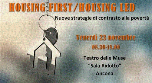 """HOUSING FIRST – HOUSING LEAD – NUOVE STRATEGIE DI CONTRASTO ALLA POVERTÀ""."