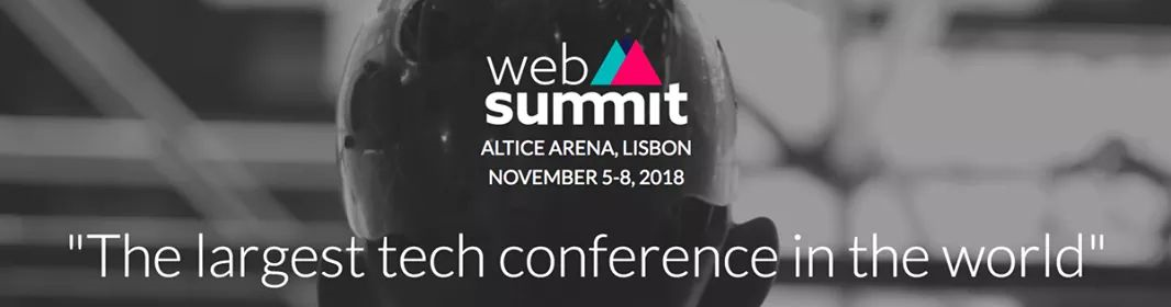 web summit 2018 - the largest world conference about tech