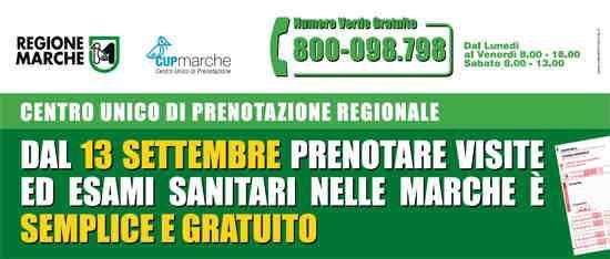 CUP Marche – centro unico prenotazione visite e esami sanitari – numero verde gratuito 800 098 798 – Lun.-Ven. (08:00-18:00) e Sab. (08:00-13:00) a partire dal 13/09/2010