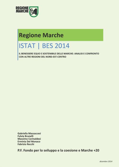 anteprima rapporto benessere e quo e sostenibile Marche 2014